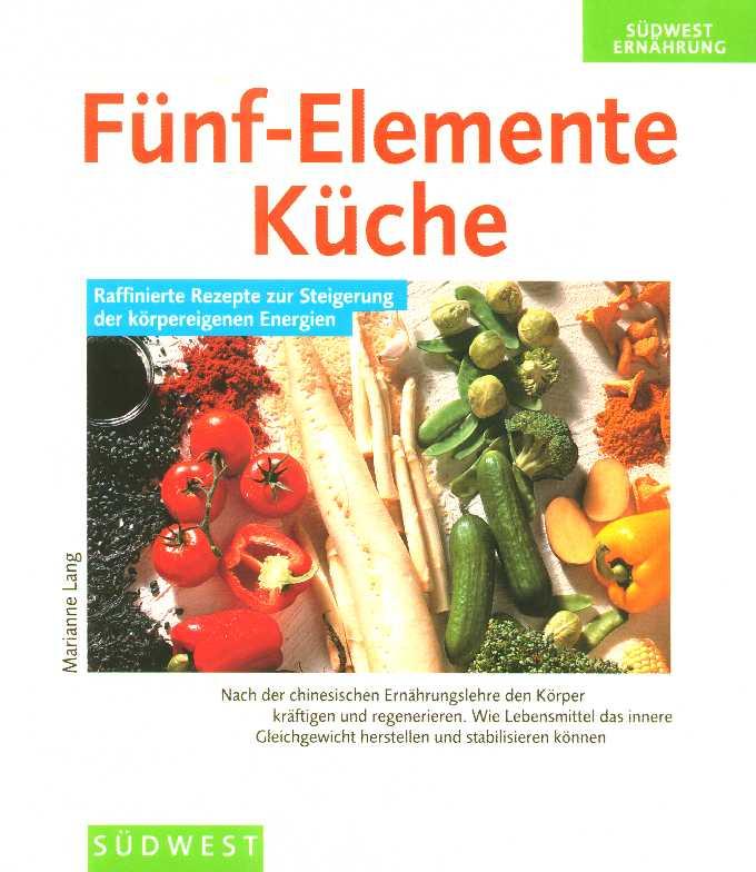 Funf elemente schon werden mit genuss bucher for Fünf elemente küche